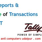 GST Reports & Nature of Transactions for GST